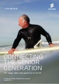 Ericsson ConsumerLab: Connecting the senior generation
