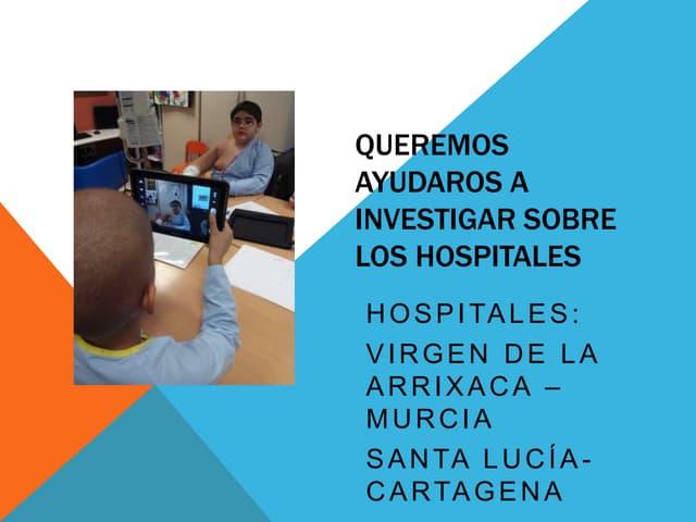 Proyecto de colaboración: Conoce nuestro hospital.