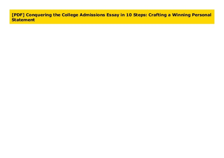 Conquering the college admissions essay in 10 steps crafting a winning personal statement essays for toefl