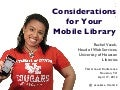 Considerations for Your Mobile Library
