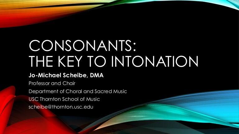Consonants The Key To Intonation