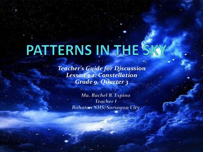 Patterns in the Sky: Constellation