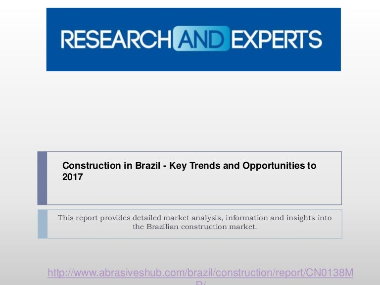 construction in brazil key trends Qatar's construction industry - key trends and opportunities to 2022 market research hub has recently added a new report titled construction in qatar - key trends and opportunities to 2022 to.