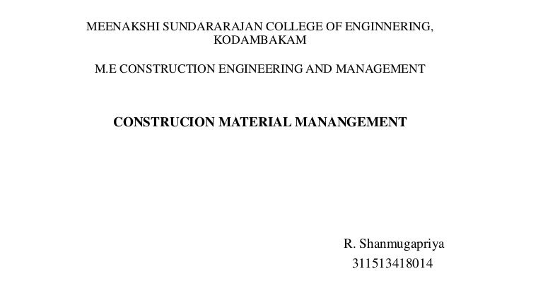 Construction Material Management – Time and Materials Construction Contract