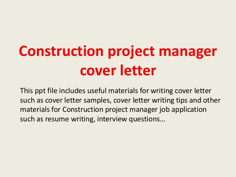 Construction Management Cover Letter from cdn.slidesharecdn.com