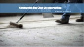 Construction Site Clean Up | Stephen Rayment Systech