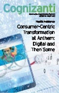 Consumer-Centric Transformation at Anthem: Digital and Then Some