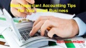 Contadormiami - Most Important Accounting Tips for Your Small Business