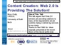Content Creation: Web 2.0 Is Providing The Solution!