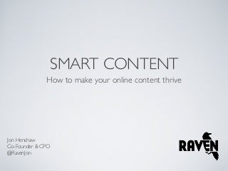 Smart Content: How to Make your Online Content Thrive