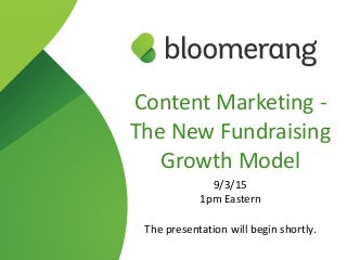Content marketing: The New Fundraising Growth Model