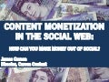 Content Monetization in the Social Web