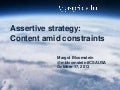 Assertive Strategy: Content Amid Constraints at Content Strategy Applied