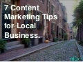 7 Content Marketing Tips for Local Businesses