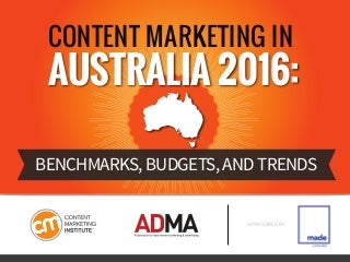Content Marketing in Australia 2016: Benchmarks, Budgets and Trends