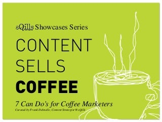 Content Sells Coffee