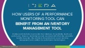 How Users of a Performance Monitoring Tool Can Benefit from an Inventory Management Tool | IDERA