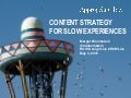 Content strategy for Slow Experiences at HowLive15