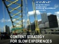 Content Strategy for Slow Experiences at Web Design Day