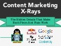 Content Marketing X-Rays: Hidden Elements That Make Great Content Work