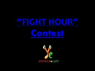 YePaisa - Android App - Game Contest - Fight Hour Contest - Rewards - YePaisa
