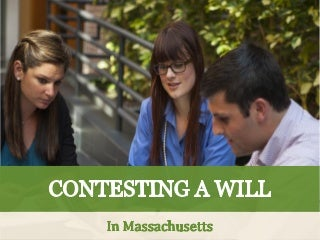 Contesting a Will in Massachusetts