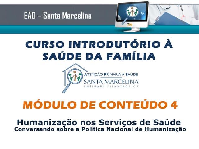 Curso Introduorio ESF - Conteudo teorico modulo 4 - Humanizacao