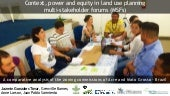 Context, power and equity in land use planning - multi-stakeholder forums (MSFs)