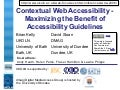 Contextual Web Accessibility - Maximizing the Benefit of Accessibility Guidelines