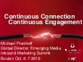 Continuous Connection, Continuous Engagement – Inbound Marketing Summit Oct. 2010