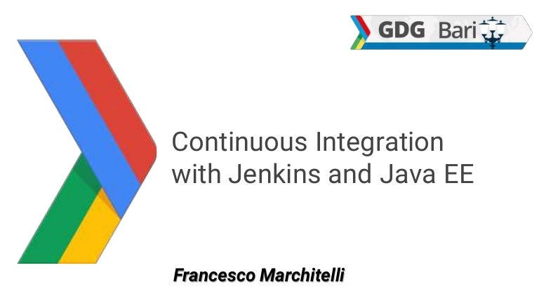 Continuous Integration with Jenkins and Java EE