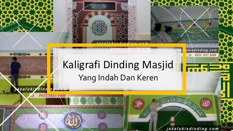 Harga Kaligrafi Masjid 62 823 1637 6688