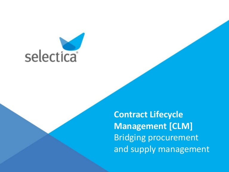 Contract Lifecycle Management: A Bridge Between Strategic Sourcing An…