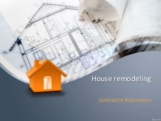 Remodeling, Types of remodeling