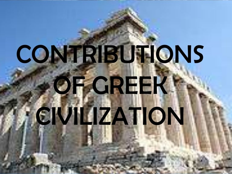 contributions of greek civilization