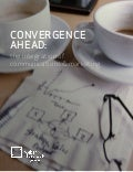 Convergence Ahead (2014 weber shandwick new global report)