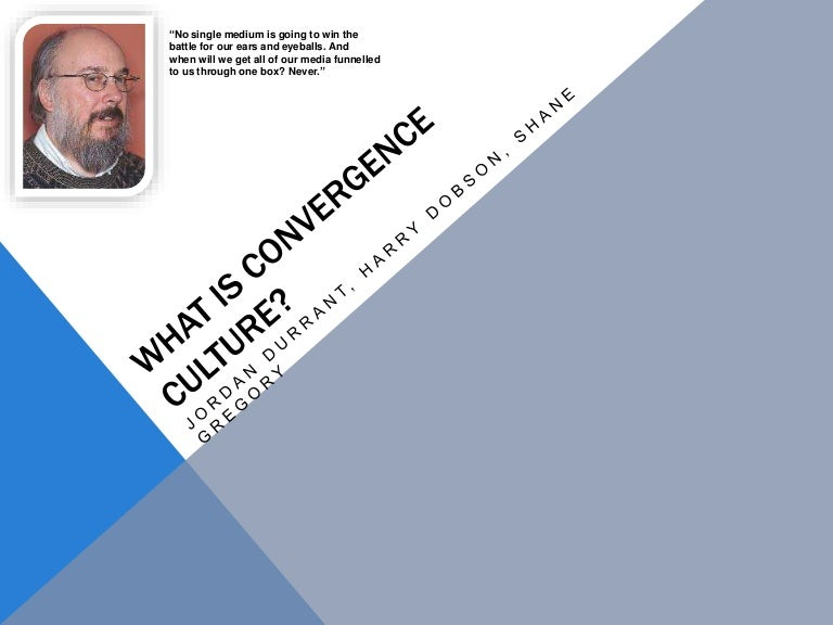 Convergence Culture - Henry Jenkins