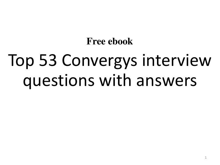 53 Convergys corp. interview questions and answers pdf