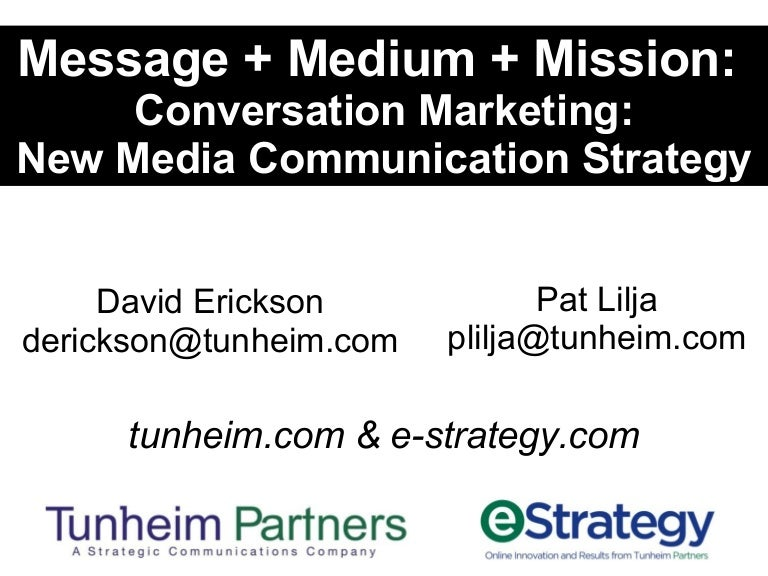Conversation Marketing: New Media Communication Strategy