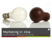 Conversation Agent presents: Marketing in 2014