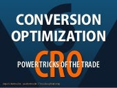 Conversion Optimization - 6 Power Tricks of the Trade