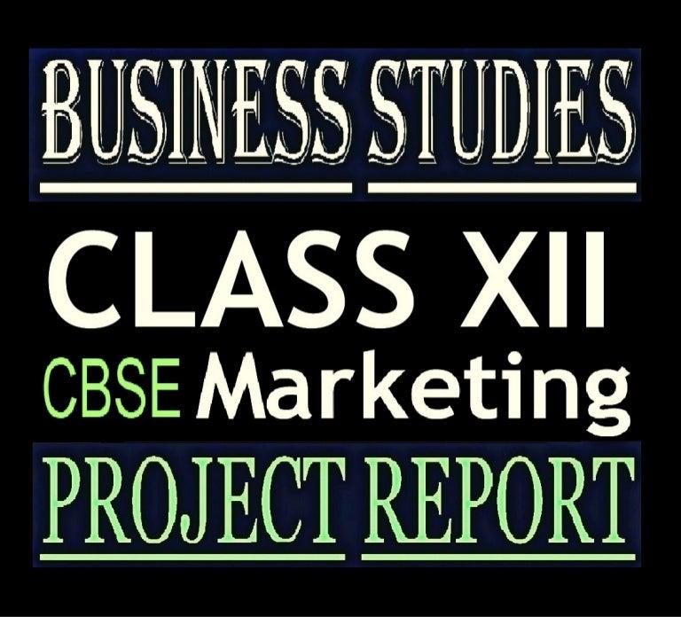 Marketing Management Project Business Studies Class 12 Cbse