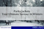 A Complete Guide about Parka Jackets