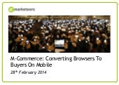 M-Commerce: Converting Browsers To Buyers On Mobile