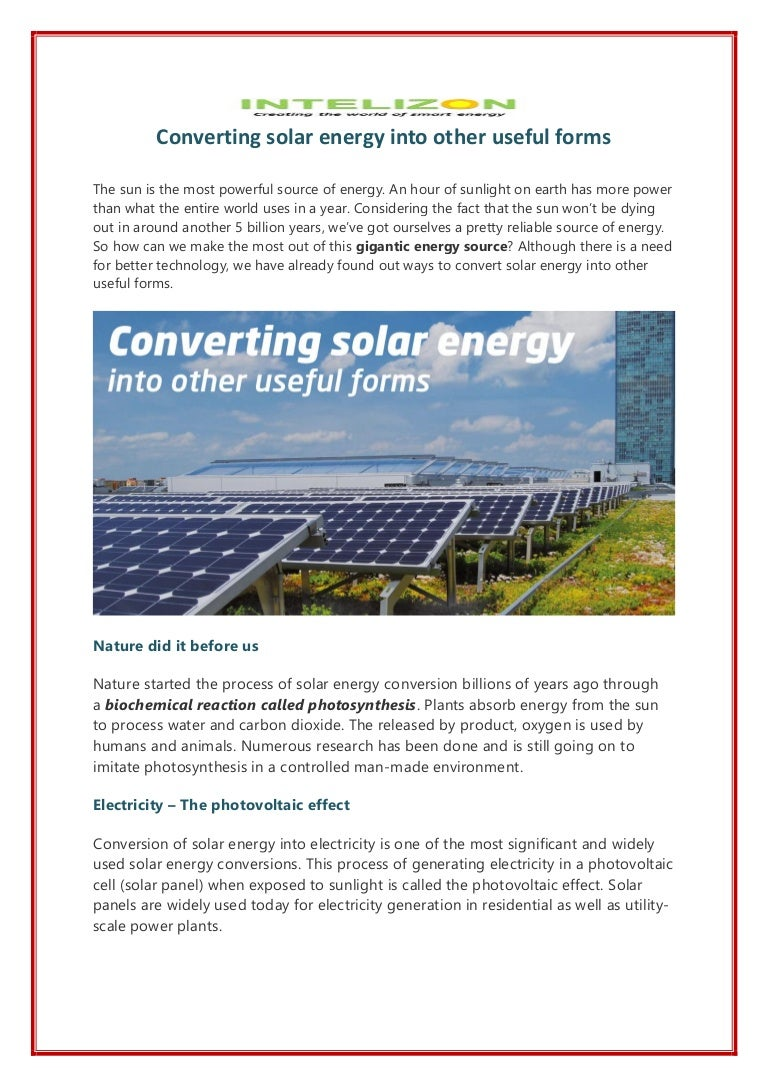 Converting Solar Energy Into Other Useful Forms Intelizon