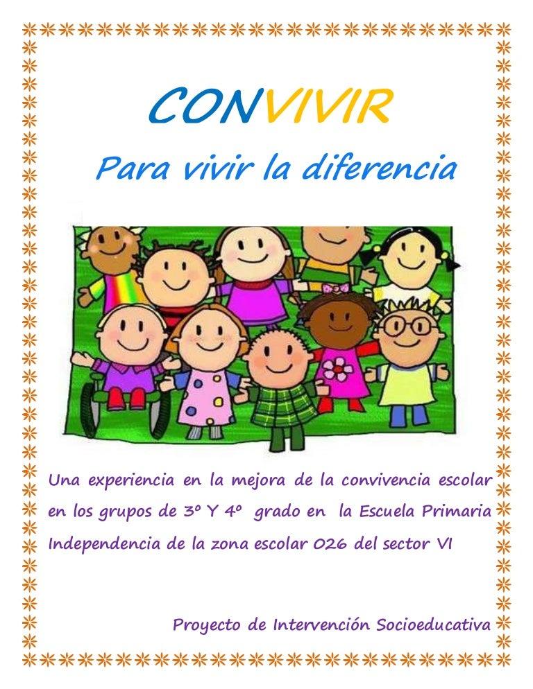 Proyecto Convivir Para Vivir La Diferencia