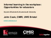 Informal learning in the workplace: Opportunities for educators