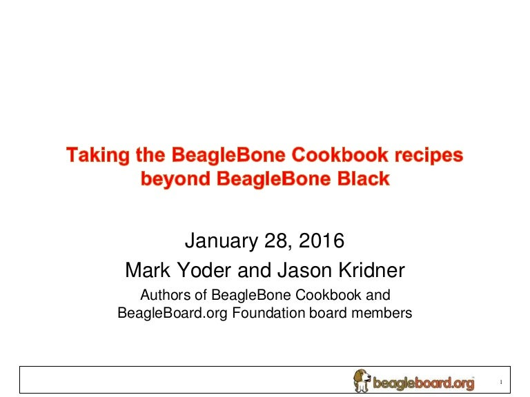 Taking the beaglebone cookbook recipes beyond beaglebone black cookbookbeyondblackdraft 160229153743 thumbnail 4gcb1456760404 fandeluxe Choice Image