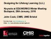 Designing for Lifelong Learning - Cook Budapest keynote