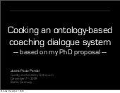 Cooking an ontology-based spoken dialogue system
